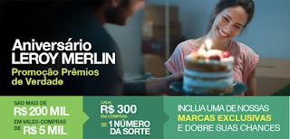 Promoção Aniversário Leroy Merlin 2017