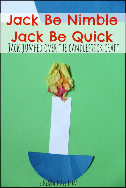 Jack Be Nimble Quick Jumped Over The Candle Stick Craft For Nursery
