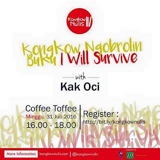 Kongkow Ngobrolin Bareng Kak Oci, Penulis Buku I Will Survive