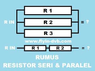 Cara Menghitung Rumus Resistor Seri dan Paralel