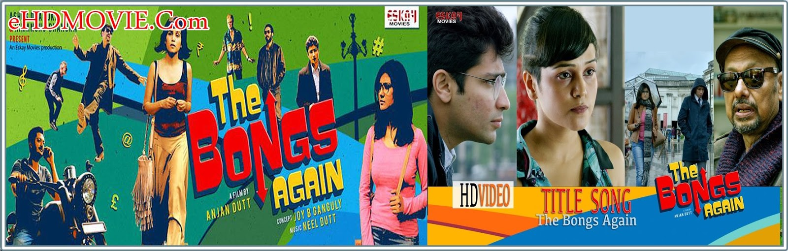 The Bongs Again 2017 Bengali Full Movie Original 480p - 720p HDTV-Rip 400MB - 1.1GB
