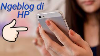 Menulis artikel lewat handphone