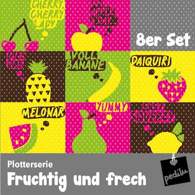 http://pedilu.blogspot.de/2016/06/plotterserie-plotterdatei-fruchtig-und-frech.html