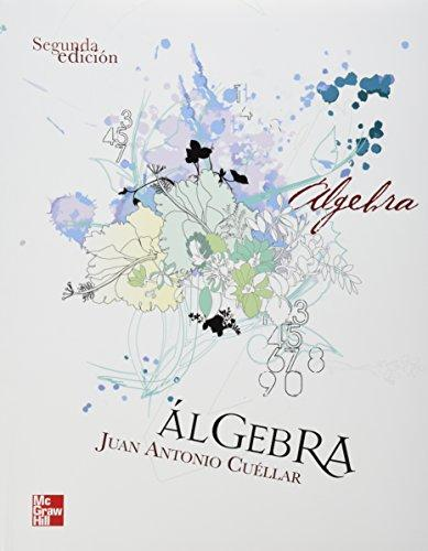 Álgebra, 2da Edición – Juan Antonio Cuéllar