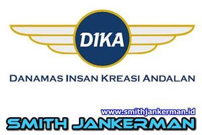 Lowongan PT. Danamas Insan Kreasi Andalan (DIKA) Pekanbaru Mei 2018