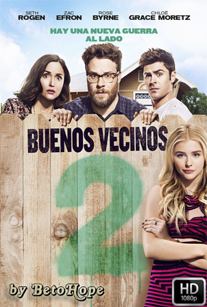 Buenos Vecinos 2 [2016] [Latino-Ingles] HD 1080P [Google Drive] GloboTV