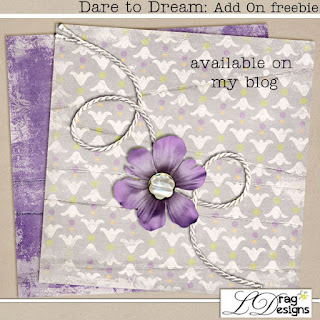 Creative Team for LDrag Designs -    Dare To Dream: The Collection and Coordinating Freebie