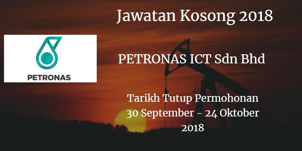 Jawatan Kosong PETRONAS ICT Sdn Bhd 30 September- 24 Oktober 2018