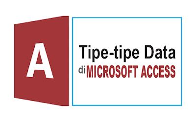 tipe-tipe data microsoft access