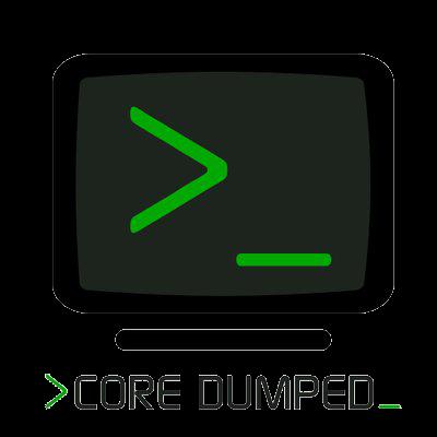 CoreDumped