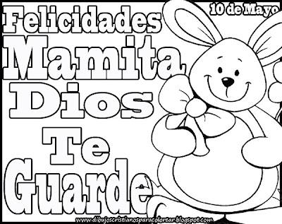 Felicidades Mamita Dios Te Guarde Para Colorear Dibujos