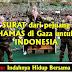 MASYAALLOH..!! ANDA AKAN MENETESKAN AIR MATA SETELAH BACA INI...!!! SURAT DARI PEJUANG HAMAS PALESTINA DI GAZA UNTUK INDONESIA...BANTU SEBARKAN DEMI SAUDARA KITA