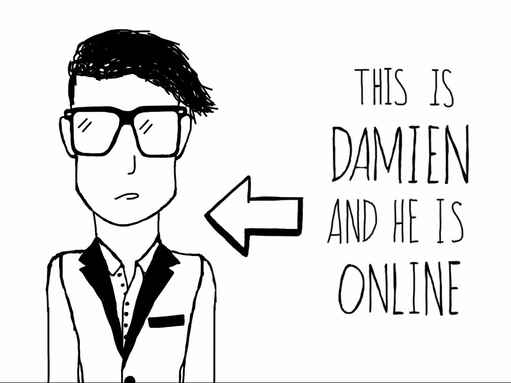 Damien is online...