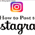 How Do You Post To Instagram