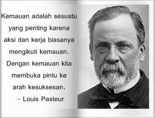 Kata Motivasi Kiat Sukses Dari Louis Pasteur Ilmuwan Prancis