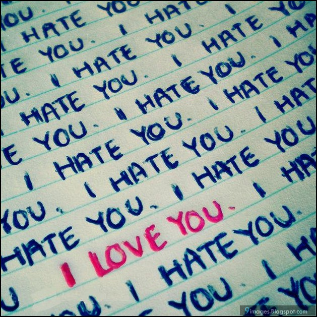 Love Hate Quotes: I-love-you, I-hate-you, Quotes