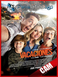 Vacation (Vacaciones) (2015) [3GP-MP4] Online