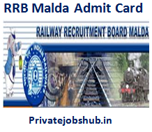 RRB Malda Admit Card