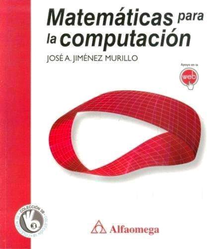 Matemáticas para la computación – José Alfredo Jiménez Murillo