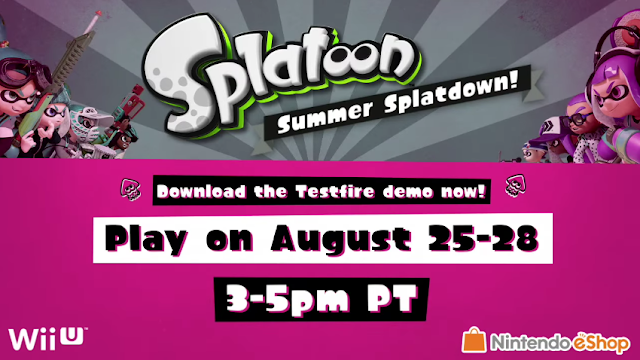 Splatoon Summer Splatdown Wii U Global Testfire demo August 2016
