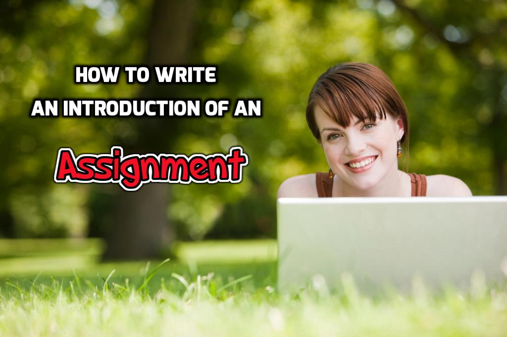 how to write an introduction for an assignment
