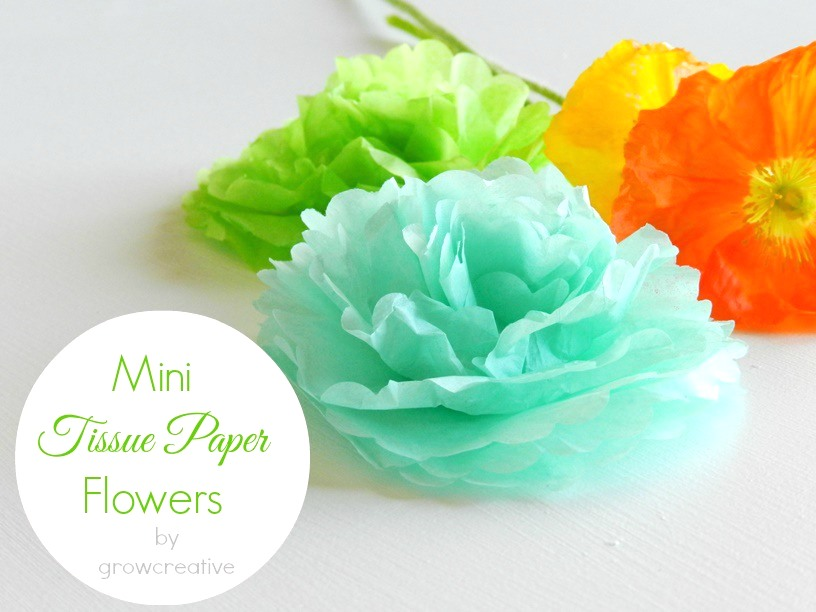 grow creative blog mini tissue paper flowers tutorial