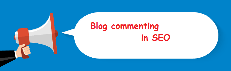 What is Blog commenting in SEO? |