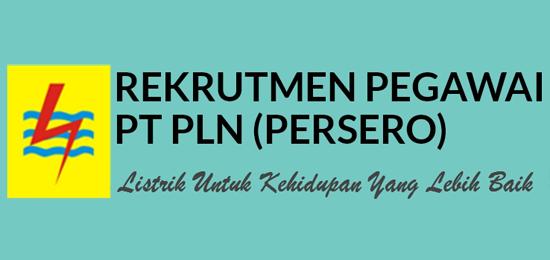 Lowongan Kerja PLN 2016 Terbaru