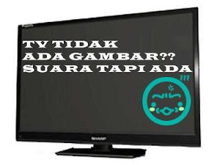 Biaya Service TV Tidak Ada Gambar Ada Suara