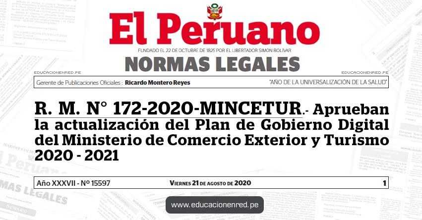 R. M. N° 172-2020-MINCETUR.- Aprueban la actualización del Plan de Gobierno Digital del Ministerio de Comercio Exterior y Turismo 2020 - 2021