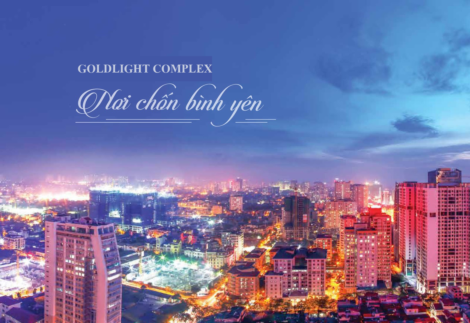 Goldlight complex nơi cuộc sống bình yên