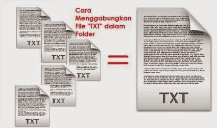 Cara Menggabungkan File TXT dalam Folder