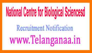 National Centre for Biological SciencesNCBS Recruitment Notification 2017