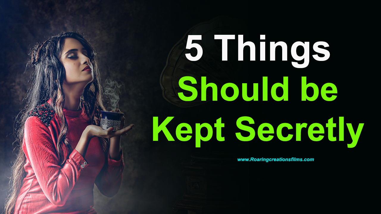5 Things Should be Kept Secretly - Life Secrets in English