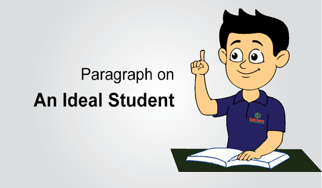 An Ideal Student Paragraph
