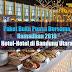 Pilihan Paket Buka Puasa Bersama Ramadhan 2019 Hotel-Hotel di Bandung Utara