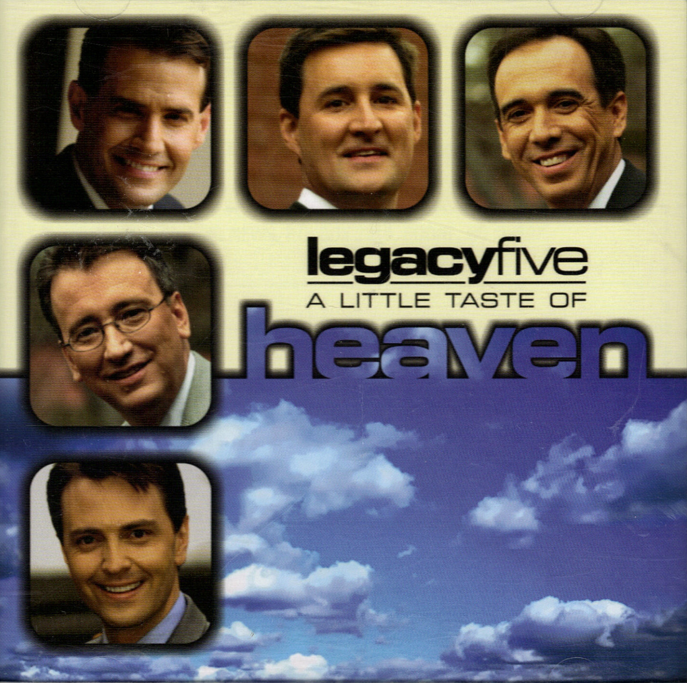 Legacy Five-A Little Taste Of Heaven-
