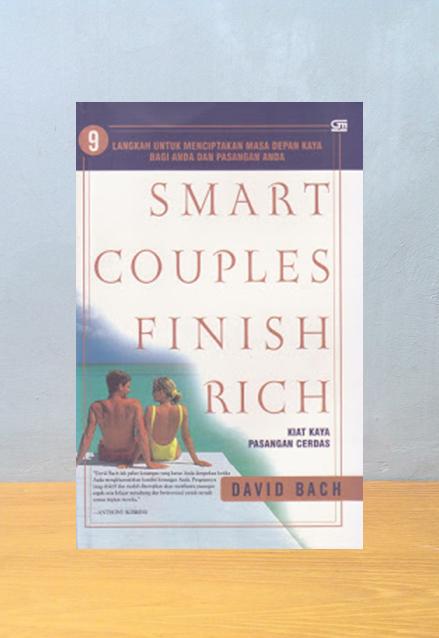 SMART COUPLES FINISH RICH: KIAT KAYA PASANGAN CERDAS, David Bach