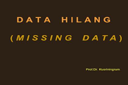 Cara Menentukan Tambahan Missing Data Penelitian