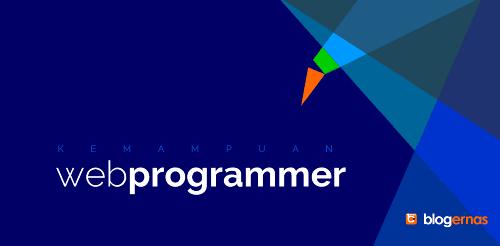Kemampuan yang Dibutuhkan Menjadi Web Programmer