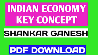 Indian Economy Key Concepts by Shankar Ganesh PDF,upsc books