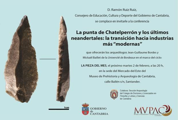 Conferencia: La punta de Chatelperrón y los últimos neandertales: la transición hacia industrias más modernas.