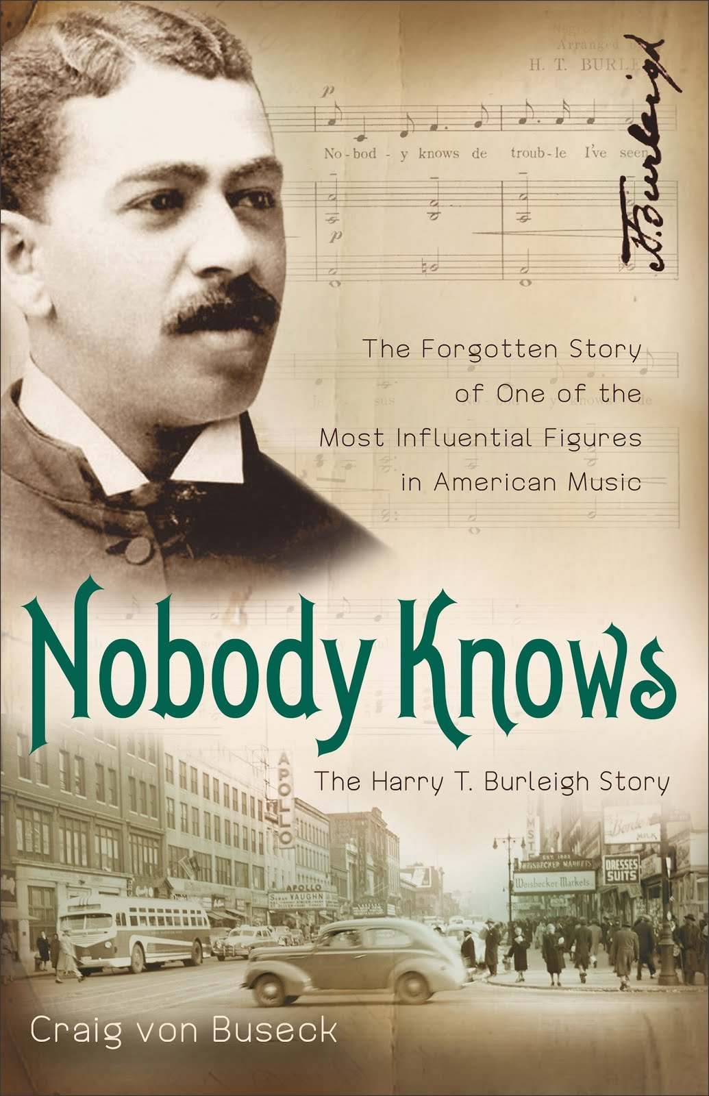 Nobody Knows: The Harry T. Burleigh Story
