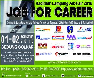 "Lampung Job Fair ""JOB FOR CAREER"" 2016"