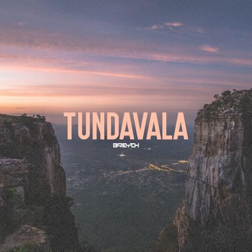 Breyth - Tundavala