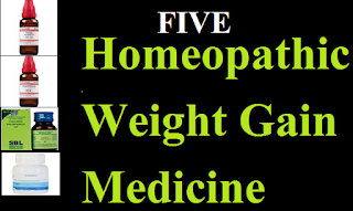 HOMEOPATHIC MEDICINE WEIGHTGAIN