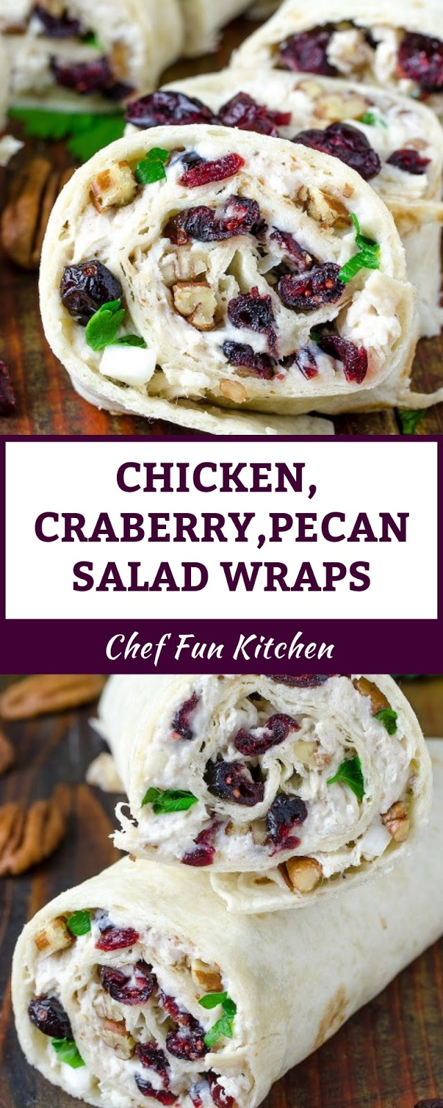 CHICKEN,CRANBERRY,PECAN SALAD WRAPS