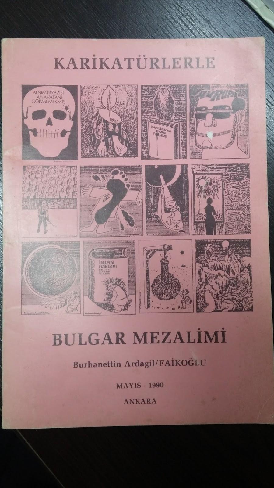 Bulgaristan Türk Gençliği – BTG: KARİKATÜRLERLE BULGAR MEZALİMİ, Burhanettin  Ardagil Faikoğlu
