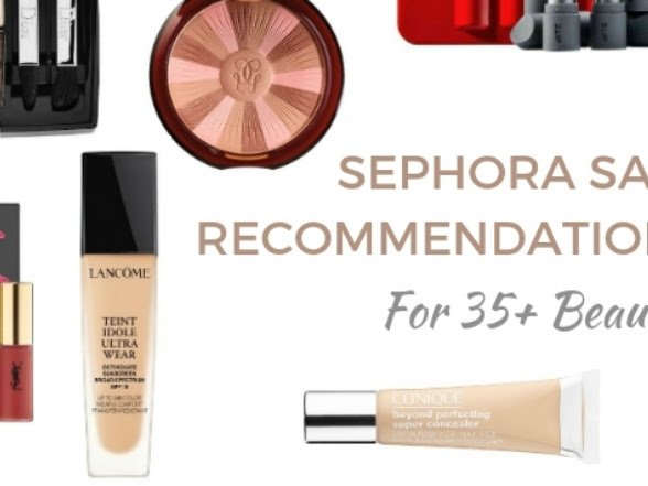Sephora Holiday Bonus Sale: Makeup Recommendations For 35+ Beauties