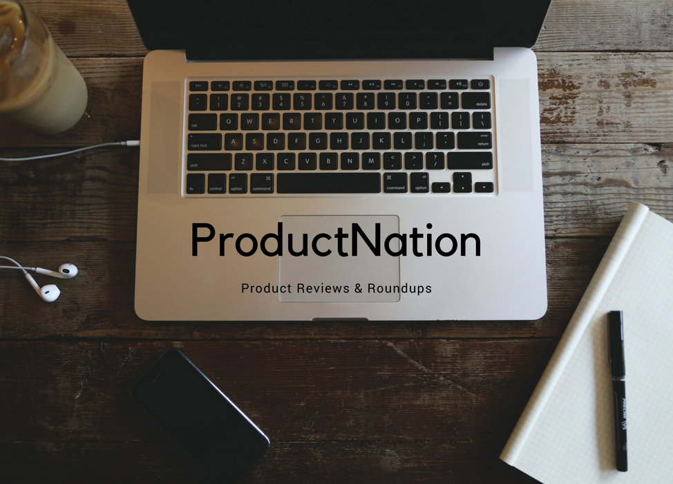 PRODUCTNATION - PRODUCT REVIEWS & ROUNDUPS